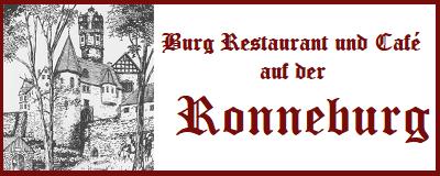 Burg Restaurant und Cafe auf der Ronneburg
